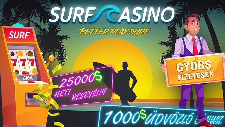 Surf Casino - BONUSZ CSOMAG €1000 + BEFIZETÉS NÉLKÜL FS50 Kód: OCR - Ingyen Pénz Bónusz